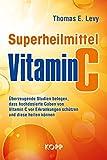 Superheilmittel Vitamin C: Überzeugende Studien belegen, dass hochdosierte Gaben von Vitamin C vor...