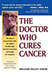 The Doctor Who Cures Cancer (English Edition)