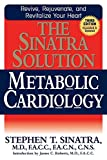 Sinatra Solution: Metabolic Cardiology