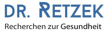 Ganzemedizin - Dr. Retzek\'s Recherchen